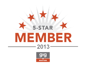 Gigmasters 5-Star Member 2013